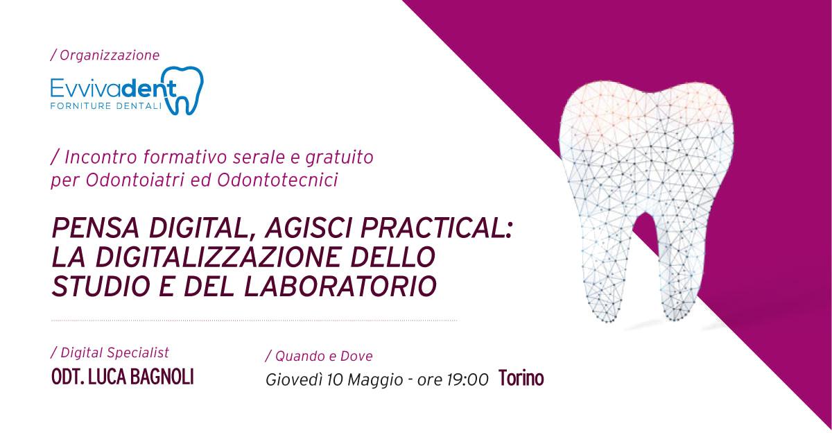 """""""Pensa Digital, Agisci Practical"""": il futuro delle forniture dentali a Torino"""